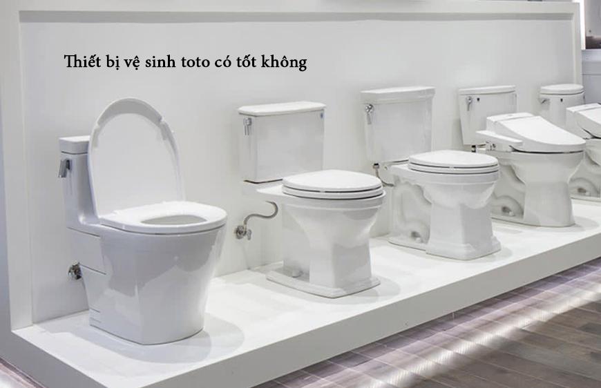 thiết bị vệ sinh toto có tốt không